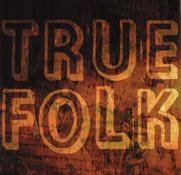 True Folk
