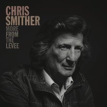 Chris Smither - More From The Levee poster 8x10