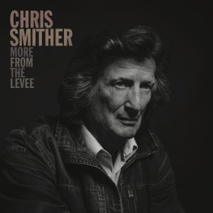 Chris Smither - More From The Levee
